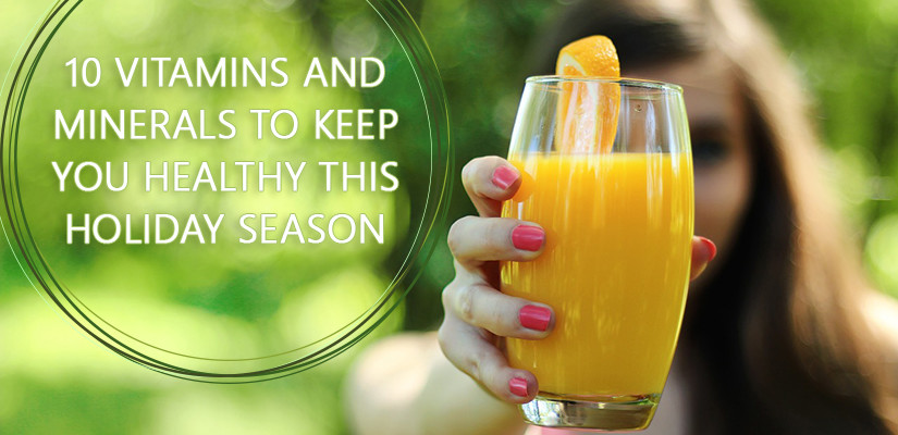 10-vitamins-and-minerals-to-keep-you-healthy-this-holiday-season