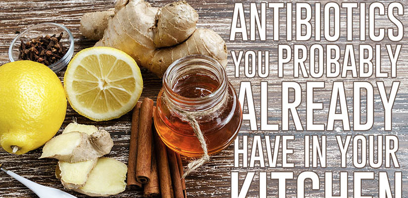 Powerful Natural Antibiotics You Probably Already Have in Your Kitchen