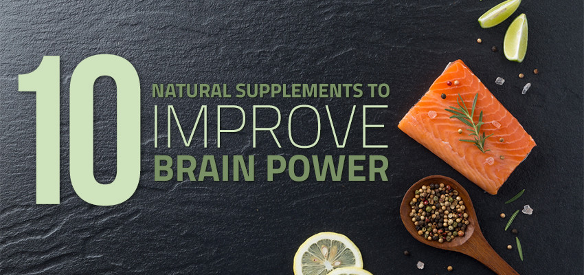 10 natural supplements to improve brain power